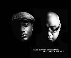 Aloe Blacc & Rhettmatic