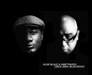 Aloe Blacc & Rhettmatic